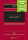 Products Liability: Problems and Process (Aspen Casebook) Cover Image