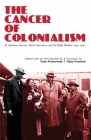 The Cancer of Colonialism Cover Image