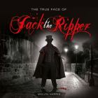 The True Face of Jack the Ripper Cover Image