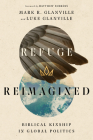 Refuge Reimagined: Biblical Kinship in Global Politics Cover Image