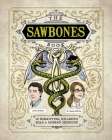 The Sawbones Book: The Hilarious, Horrifying Road to Modern Medicine Cover Image