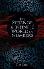 The Strange & Infinite World of Numbers Cover Image