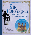 Sir Cumference and the Isle of Immeter Cover Image