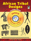 African Tribal Designs [With CDROM] (Dover Electronic Clip Art) Cover Image