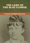 The Land of the Blue Flower Cover Image
