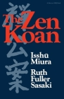 The Zen Koan: Its History and Use in Rinzai Zen Cover Image