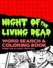 Night of the Living Dead: Zombie Horror Movie Word Search Finder Puzzle And Grayscale Coloring Pages Activity Book Large Print Size Black White Cover Image