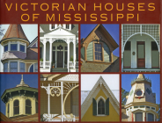 Victorian Houses of Mississippi Cover Image