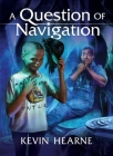 A Question of Navigation Cover Image