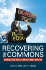 Recovering the Commons: Democracy, Place, and Global Justice Cover Image
