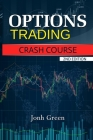 Options Trading Crash Course 2nd Edition Cover Image