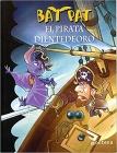 Bat Pat. El Pirata Dientedeoro 4 (Echo and the Bat Pack) Cover Image