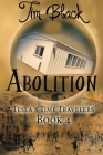 Abolition (Tesla's Time Travelers #4) Cover Image