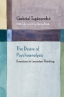 The Desire of Psychoanalysis: Exercises in Lacanian Thinking (Diaeresis) Cover Image