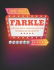 Farkle Score Sheets: V.4 Elegant design Farkle Score Pads 100 pages for Farkle Classic Dice Game - Nice Obvious Text - Large size 8.5*11 in Cover Image
