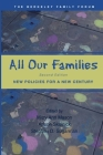 All Our Families: New Policies for a New Century Cover Image