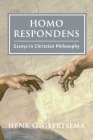 Homo Respondens: Essays in Christian Philosophy Cover Image