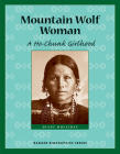 Mountain Wolf Woman: A Ho-Chunk Girlhood Cover Image