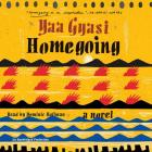Homegoing: A novel Cover Image