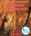 Cheetahs and Leopards (Rookie Read-About Science: What's the Difference?) Cover Image