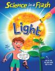 Light (Science in a Flash) Cover Image