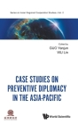 Case Studies on Preventive Diplomacy in the Asia-Pacific Cover Image