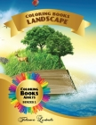 Coloring Book Landscape Adults: Landscape coloring pages for adults to relax and relieve stress: mountain landscapes, lake landscapes, country ... and Cover Image
