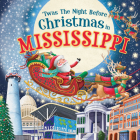 'twas the Night Before Christmas in Mississippi Cover Image