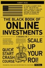 The Black Book of Online Investments [5 in 1]: The Ultimate Guide To Investing in Proven Strategies To Generate Income and a Consistent Cash Flow on 2 Cover Image