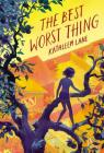 The Best Worst Thing Cover Image