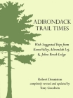 Adirondack Trail Times: With Suggested Tips from Keene Valley, Adirondak Loj, and Johns Brooks Lodge Cover Image