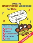 Cursive Handwriting Workbook For Kids: Trace and Practice Letter, Word and Short Sentence 3 in 1 Cursive Handwriting Practice Book for Kids 130 Pages Cover Image