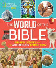 The World of the Bible: Biblical Stories and the Archaeology Behind Them Cover Image