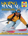 Skiing Manual: The Essential Guide to Skiing Cover Image