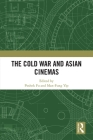The Cold War and Asian Cinemas Cover Image