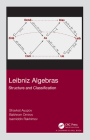 Leibniz Algebras: Structure and Classification Cover Image