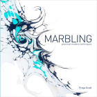 Marbling: Practical Modern Techniques Cover Image