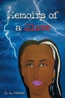 Memoirs of a Slave (Memoirs of a slave II #2) Cover Image