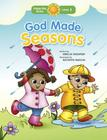 God Made Seasons (Happy Day Books: Level 1) Cover Image
