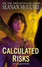 Calculated Risks (InCryptid #10) Cover Image