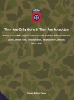 They Are Only Gone If They Are Forgotten Cover Image