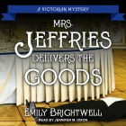 Mrs. Jeffries Delivers the Goods Cover Image