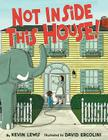 Not Inside This House! Cover Image