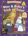Max & Ruby's Trick or Treat Cover Image