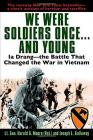 We Were Soldiers Once...and Young: Ia Drang - The Battle That Changed the War in Vietnam Cover Image