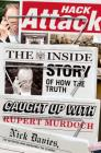 Hack Attack: The Inside Story of How the Truth Caught Up with Rupert Murdoch Cover Image