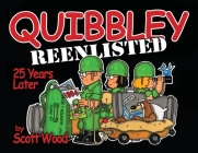 Quibbley Reenlisted: 25 Years Later Cover Image