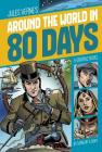 Around the World in 80 Days (Graphic Revolve: Common Core Editions) Cover Image
