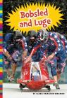 Winter Olympic Sports: Bobsled and Luge Cover Image