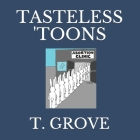 Tasteless 'toons Cover Image